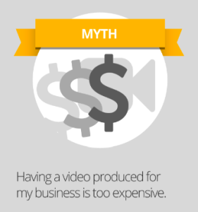 myth - video marketing costs too much
